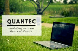 Quantec Radionik - Verbindung zwischen Geist und Materie